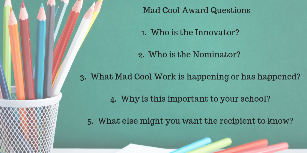 Mad Cool Award Questions