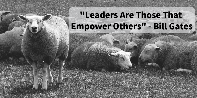 Leaders Are Those That Empower Others